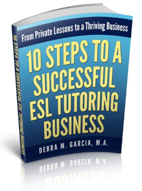 10 Steps to a Successful ESL Tutoring Business